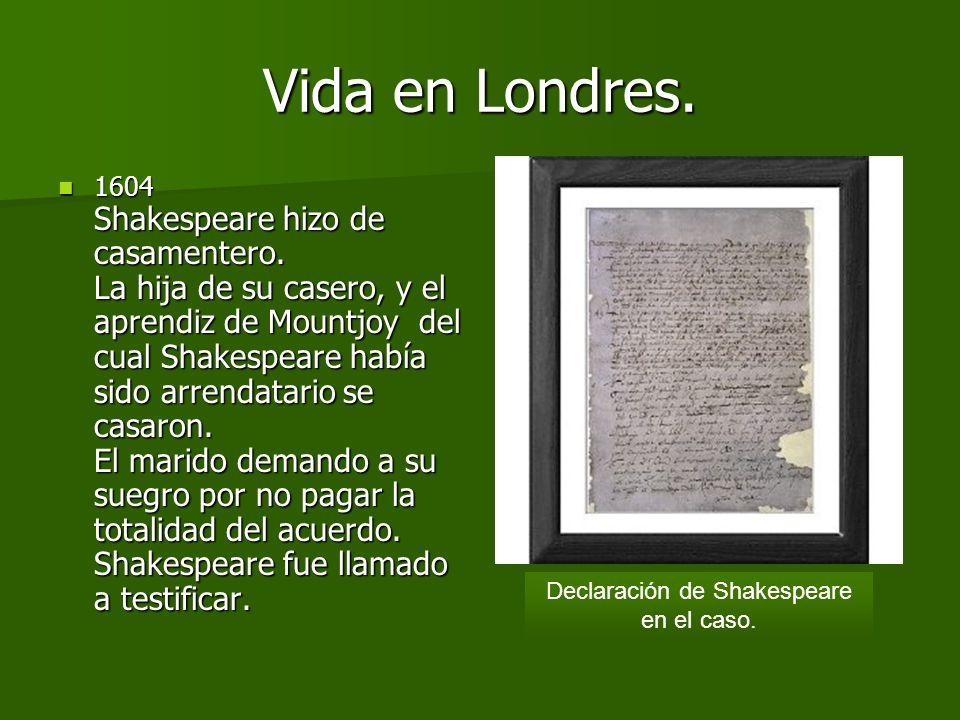 Declaración de Shakespeare en el caso.