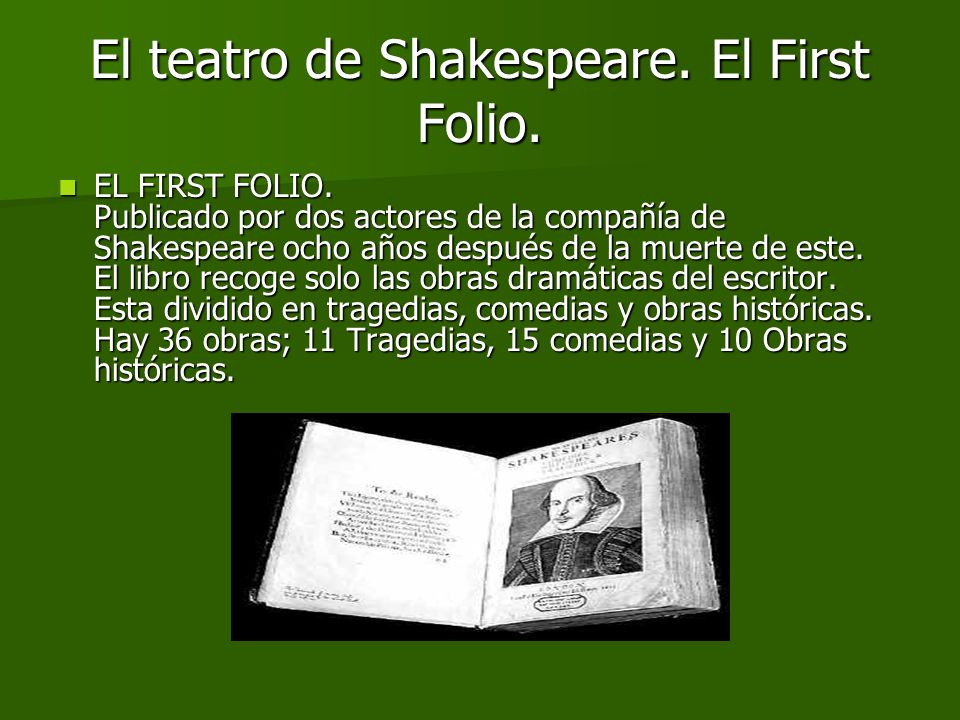 El teatro de Shakespeare. El First Folio.