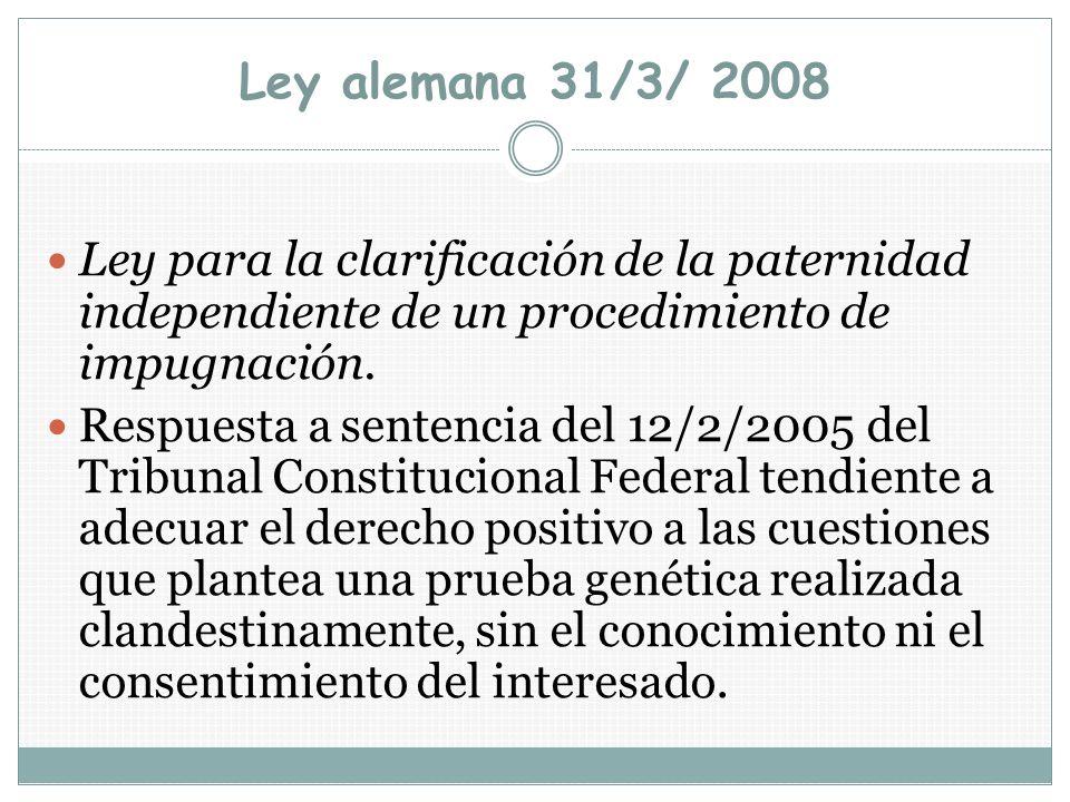 Ley alemana 31/3/ 2008 Ley para la clarificación de la paternidad independiente de un procedimiento de impugnación.