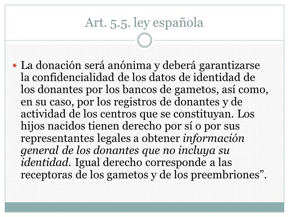 Art. 5.5. ley española