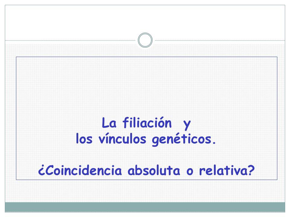 La filiación y los vínculos genéticos