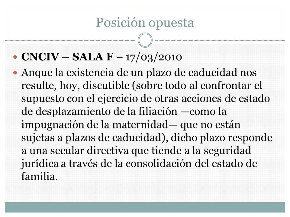 Posición opuesta CNCIV – SALA F – 17/03/2010