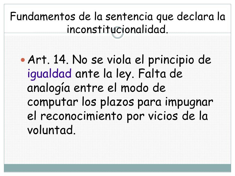 Fundamentos de la sentencia que declara la inconstitucionalidad.