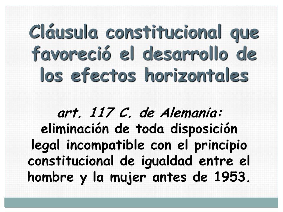 Cláusula constitucional que favoreció el desarrollo de los efectos horizontales