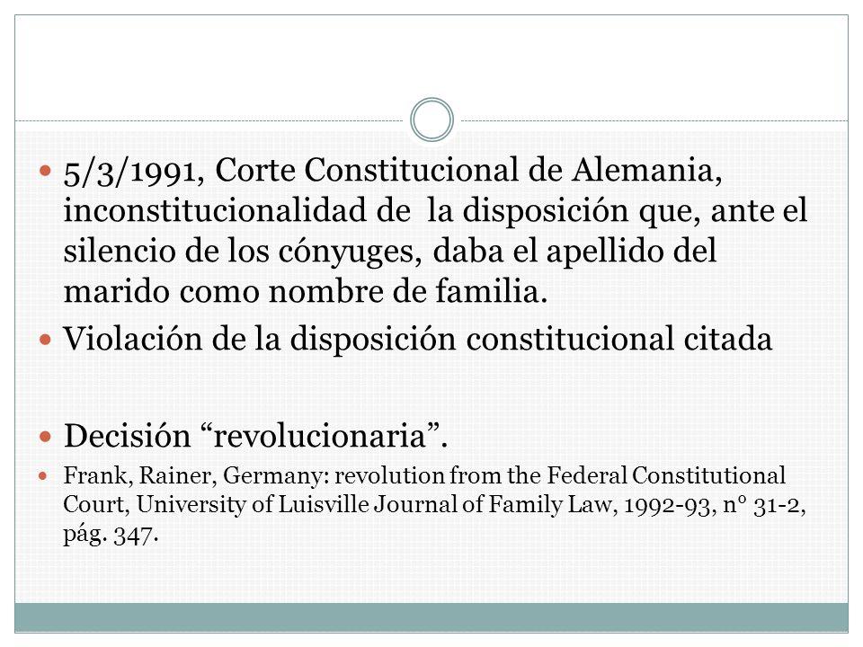 Violación de la disposición constitucional citada