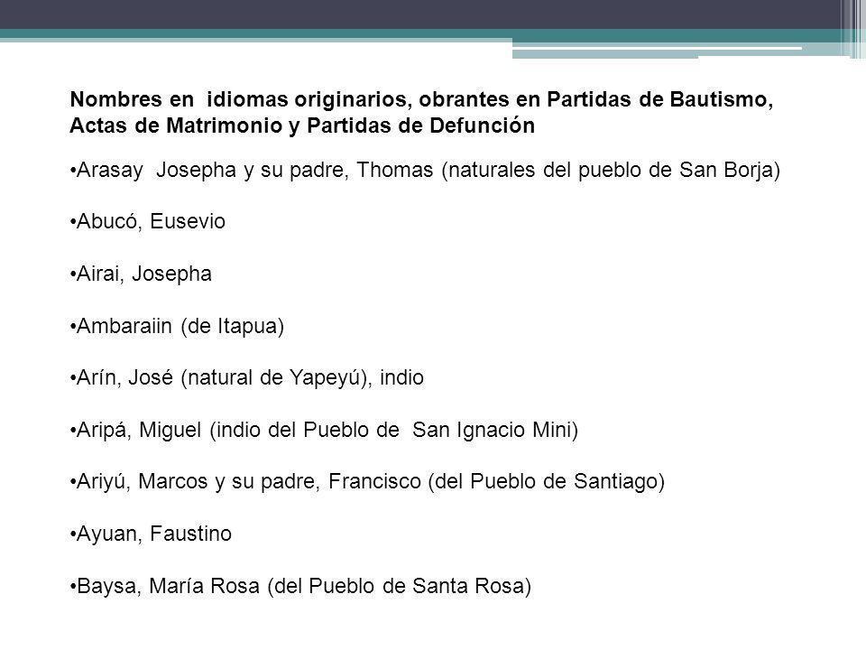 Nombres en idiomas originarios, obrantes en Partidas de Bautismo,