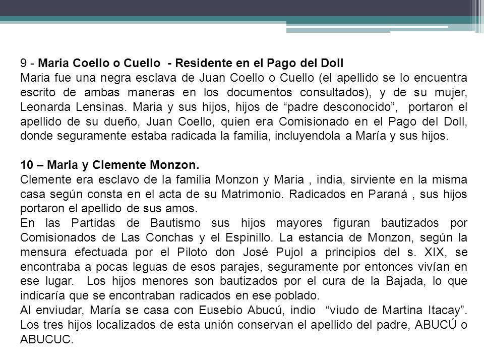 9 - Maria Coello o Cuello - Residente en el Pago del Doll