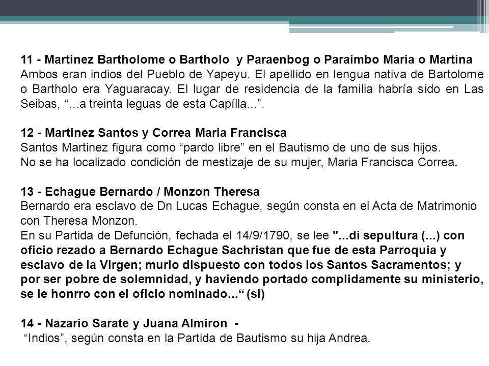 11 - Martinez Bartholome o Bartholo y Paraenbog o Paraimbo Maria o Martina