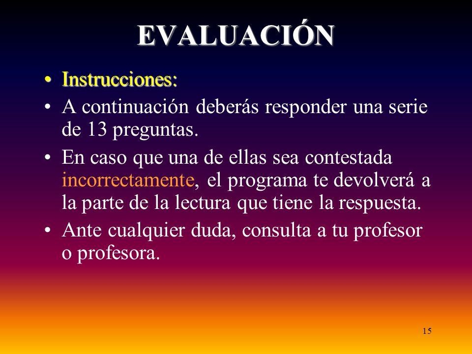 EVALUACIÓN Instrucciones: