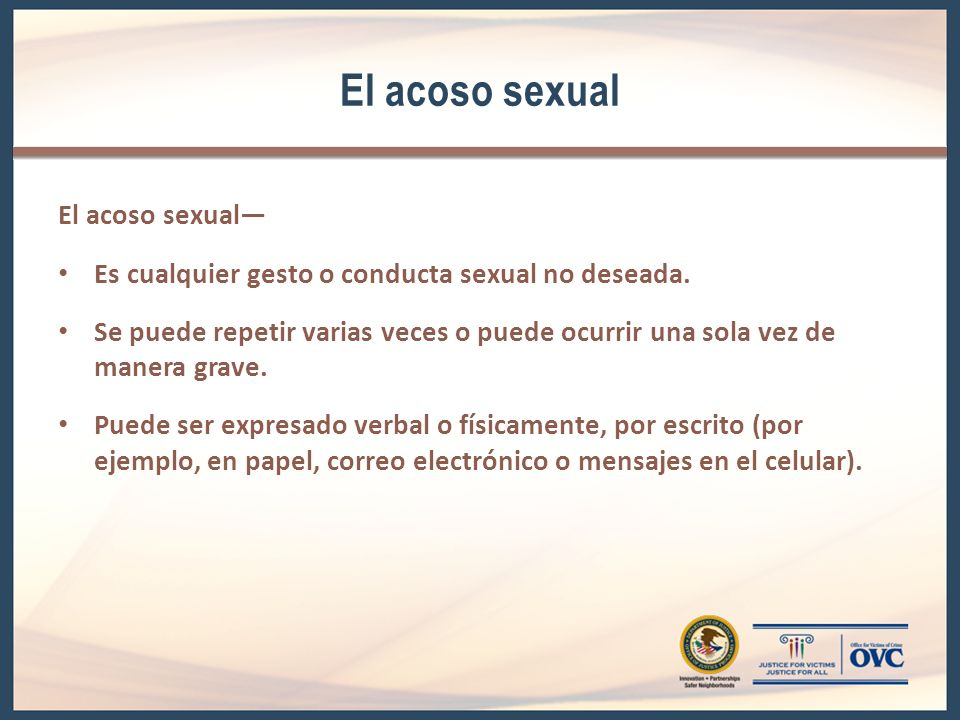 El acoso sexual El acoso sexual—