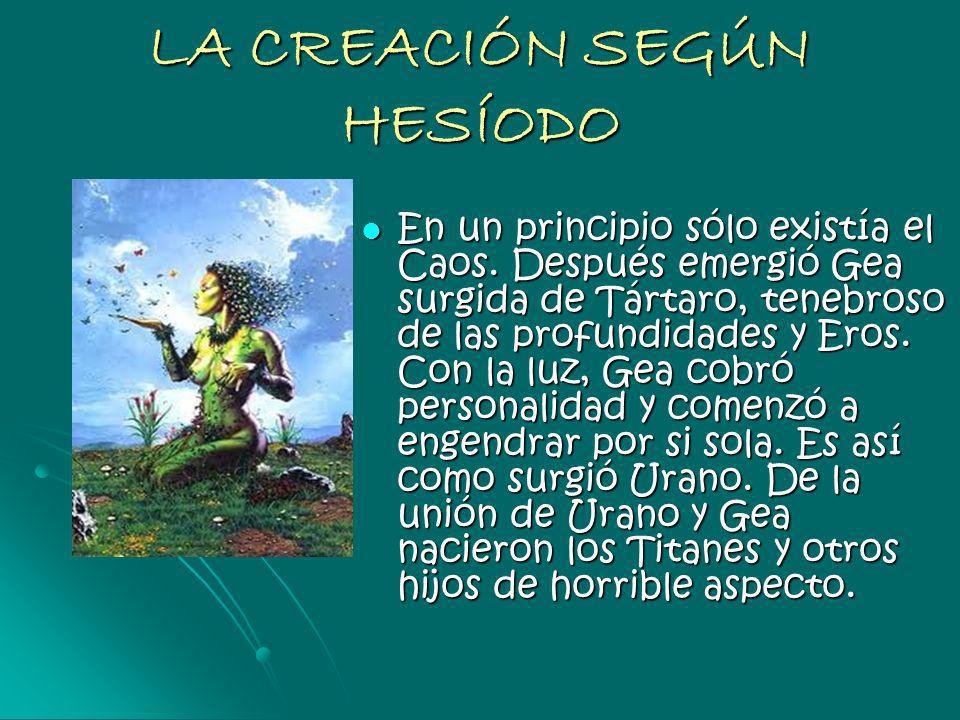 LA CREACIÓN SEGÚN HESÍODO