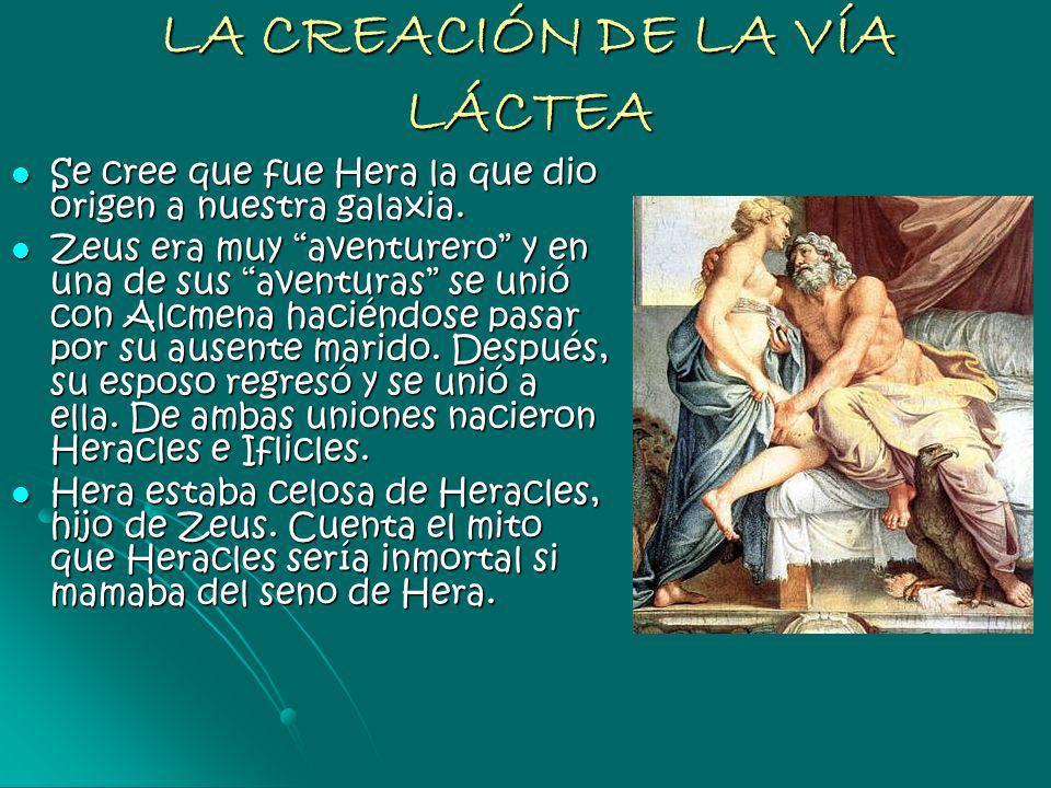 LA CREACIÓN DE LA VÍA LÁCTEA