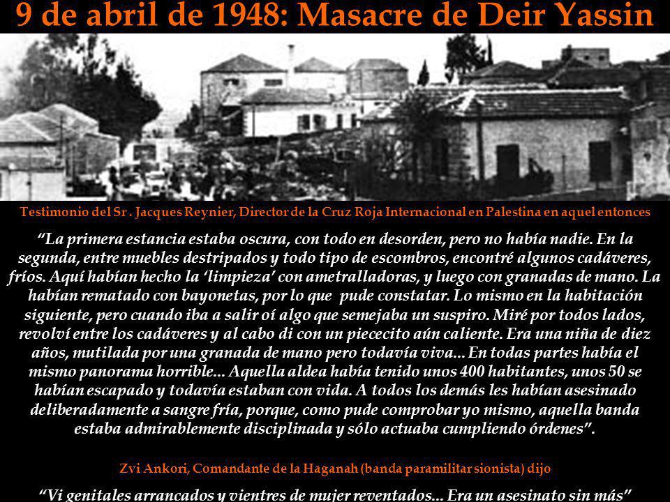 9 de abril de 1948: Masacre de Deir Yassin