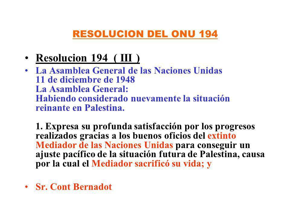 Resolucion 194 ( III ) RESOLUCION DEL ONU 194