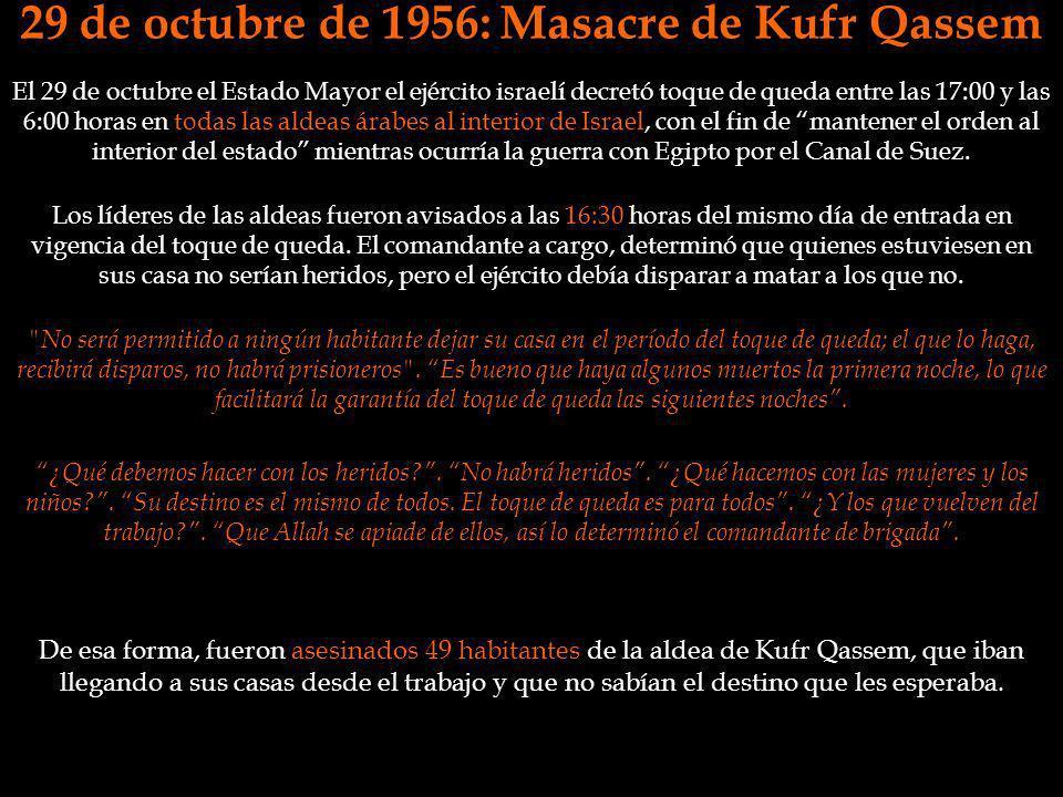 29 de octubre de 1956: Masacre de Kufr Qassem