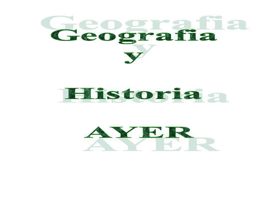 Geografia y Historia AYER
