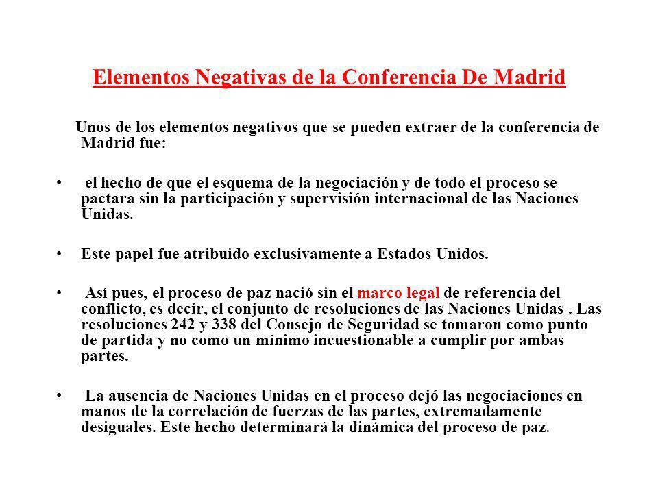 Elementos Negativas de la Conferencia De Madrid