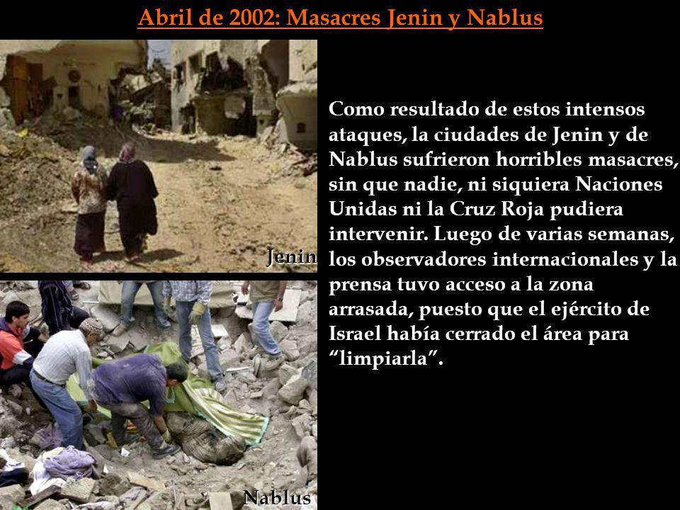 Abril de 2002: Masacres Jenin y Nablus