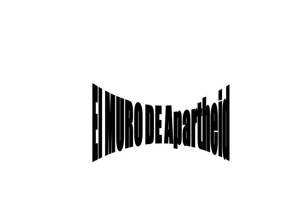 El MURO DE Apartheid