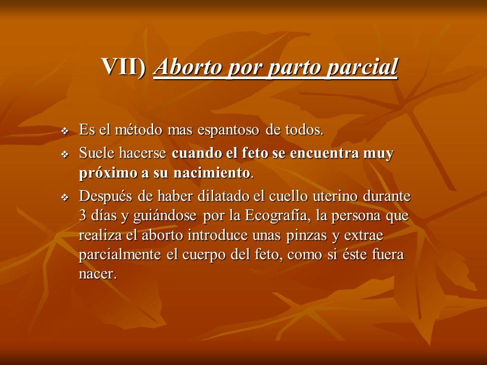 VII) Aborto por parto parcial