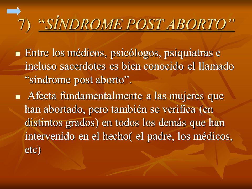 7) SÍNDROME POST ABORTO