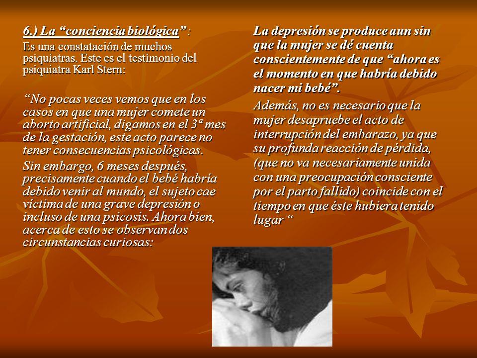 6.) La conciencia biológica :