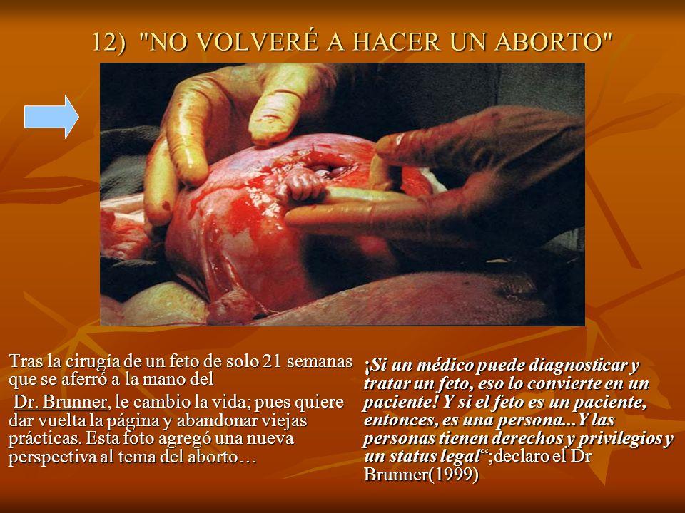 12) NO VOLVERÉ A HACER UN ABORTO