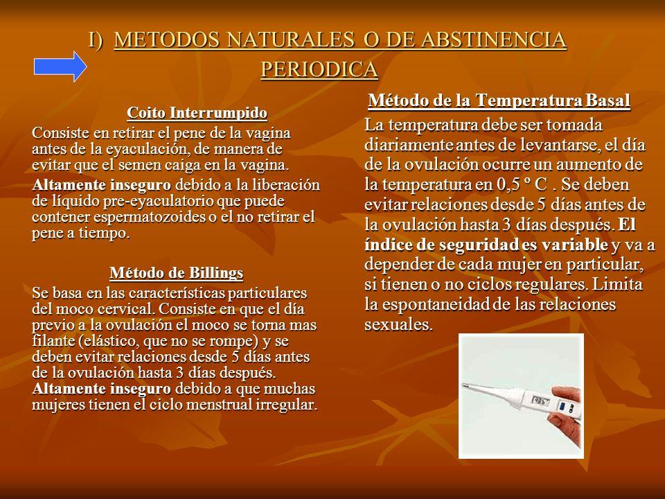I) METODOS NATURALES O DE ABSTINENCIA PERIODICA