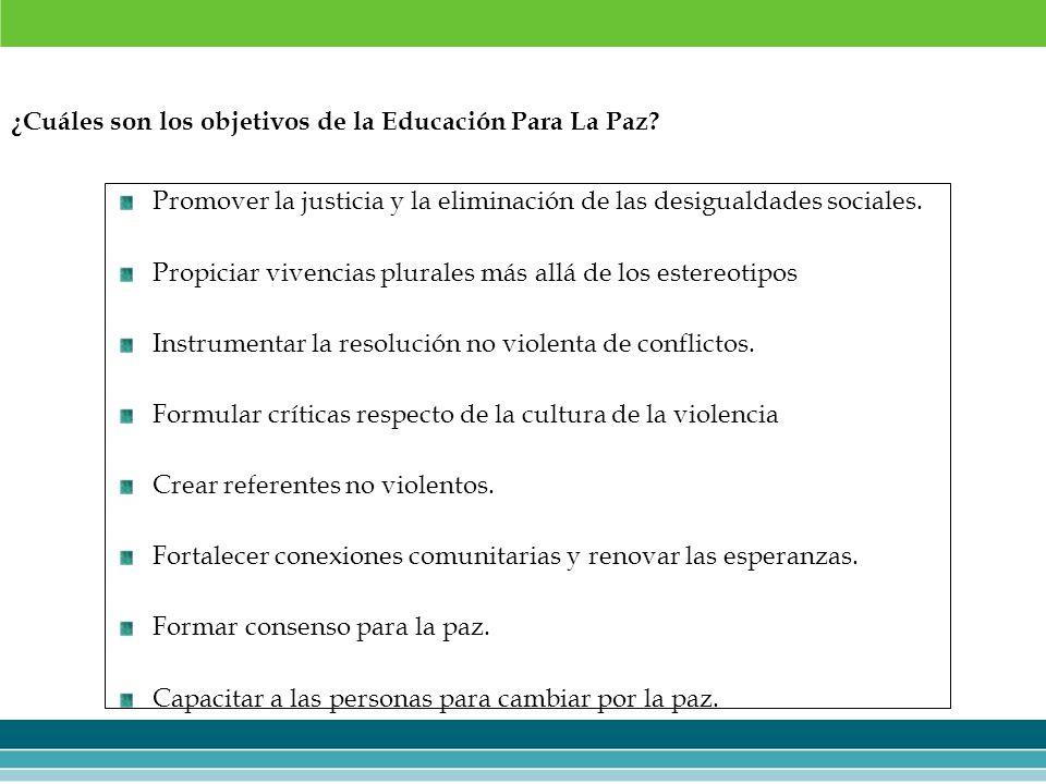 ¿Cuáles son los objetivos de la Educación Para La Paz