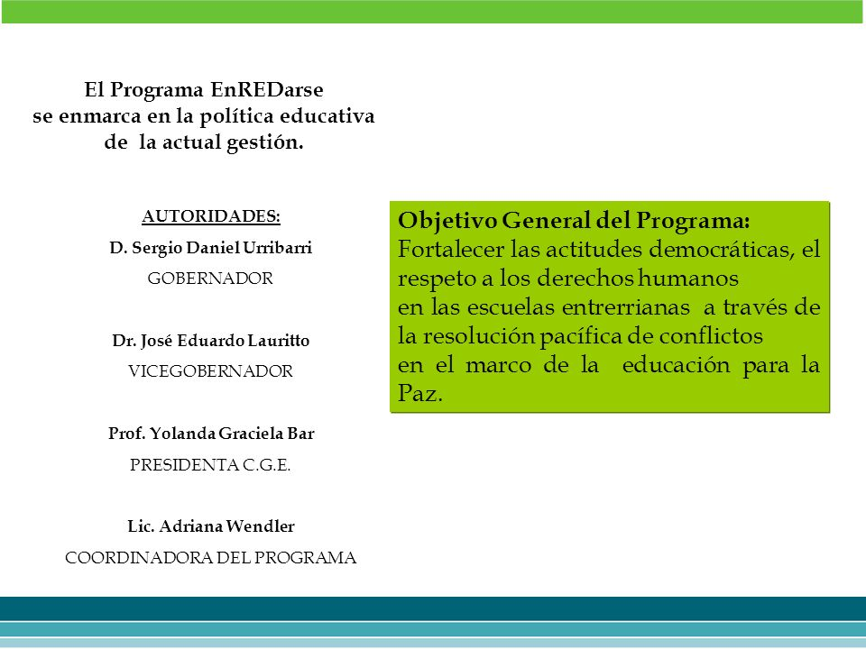 Objetivo General del Programa: