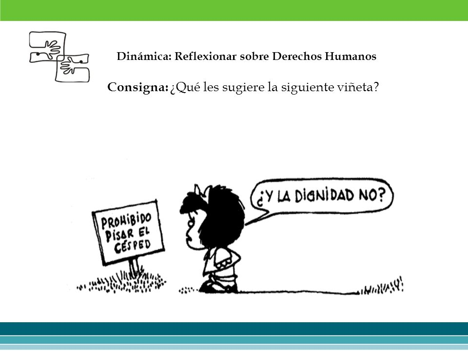 Dinámica: Reflexionar sobre Derechos Humanos