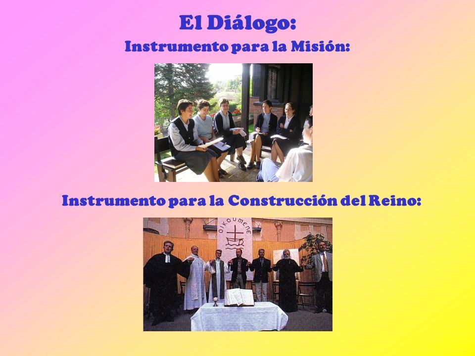 El Diálogo: Instrumento para la Misión: