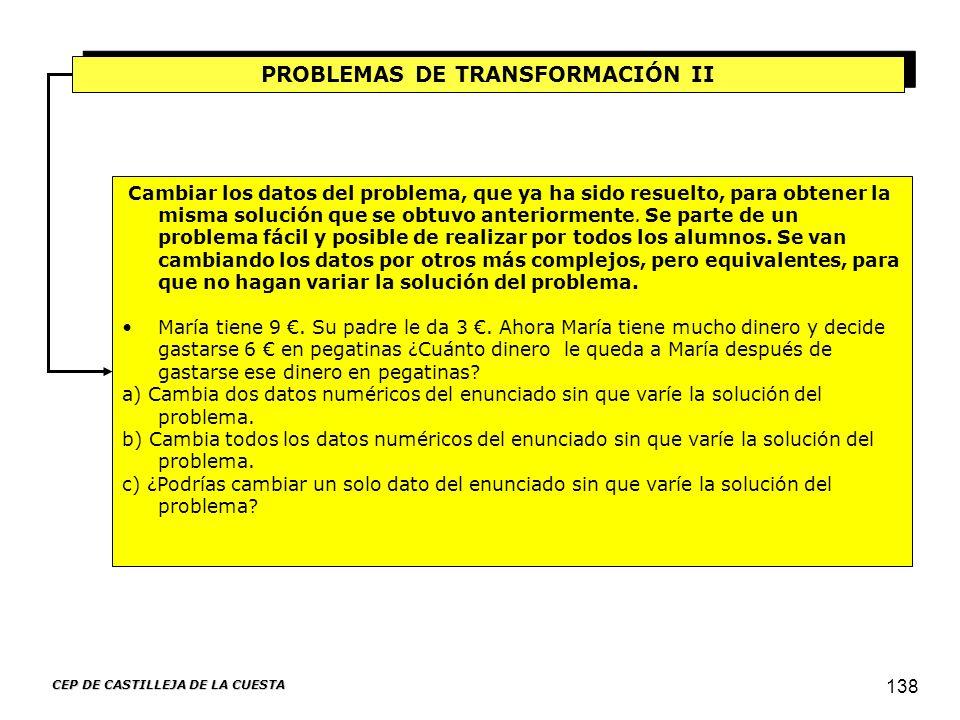 PROBLEMAS DE TRANSFORMACIÓN II CEP DE CASTILLEJA DE LA CUESTA