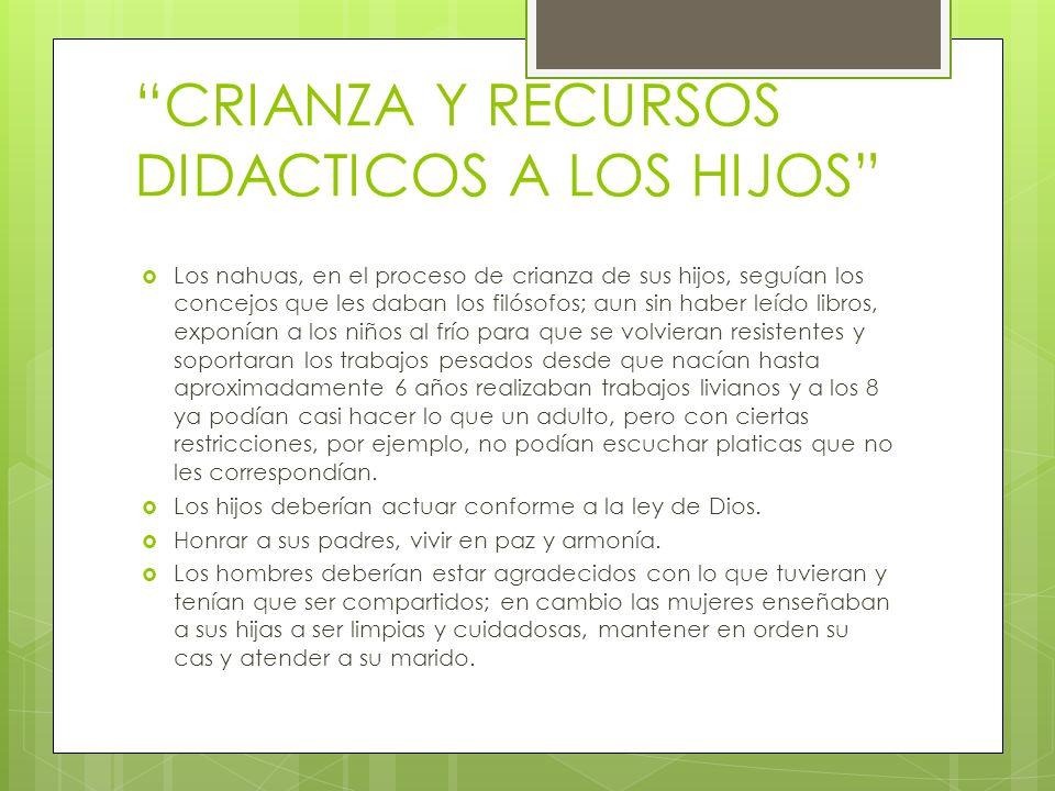 CRIANZA Y RECURSOS DIDACTICOS A LOS HIJOS