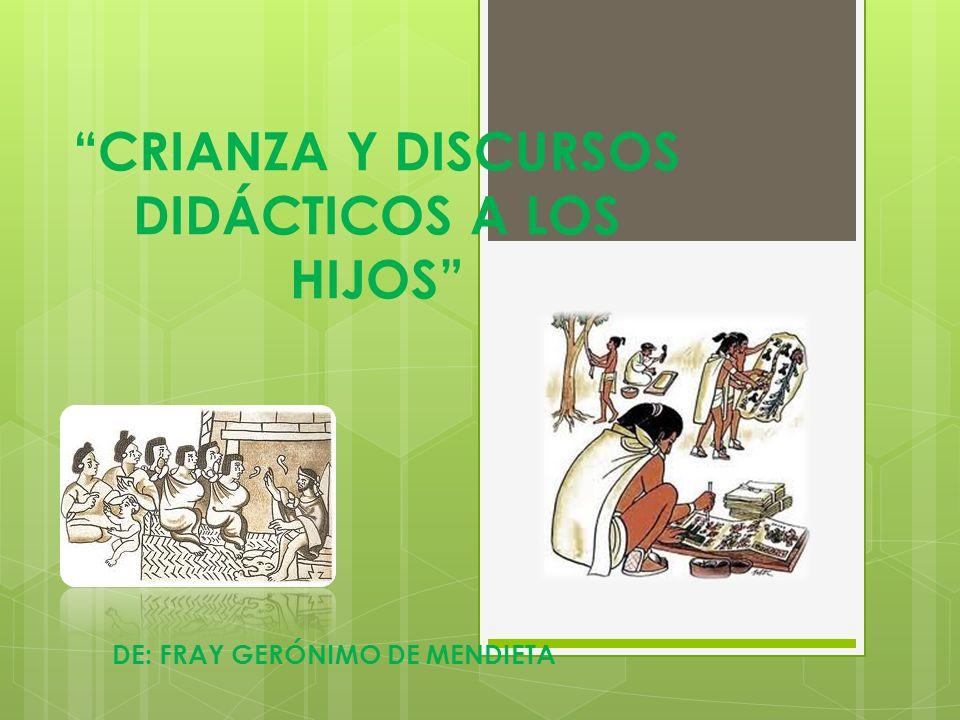 CRIANZA Y DISCURSOS DIDÁCTICOS A LOS HIJOS