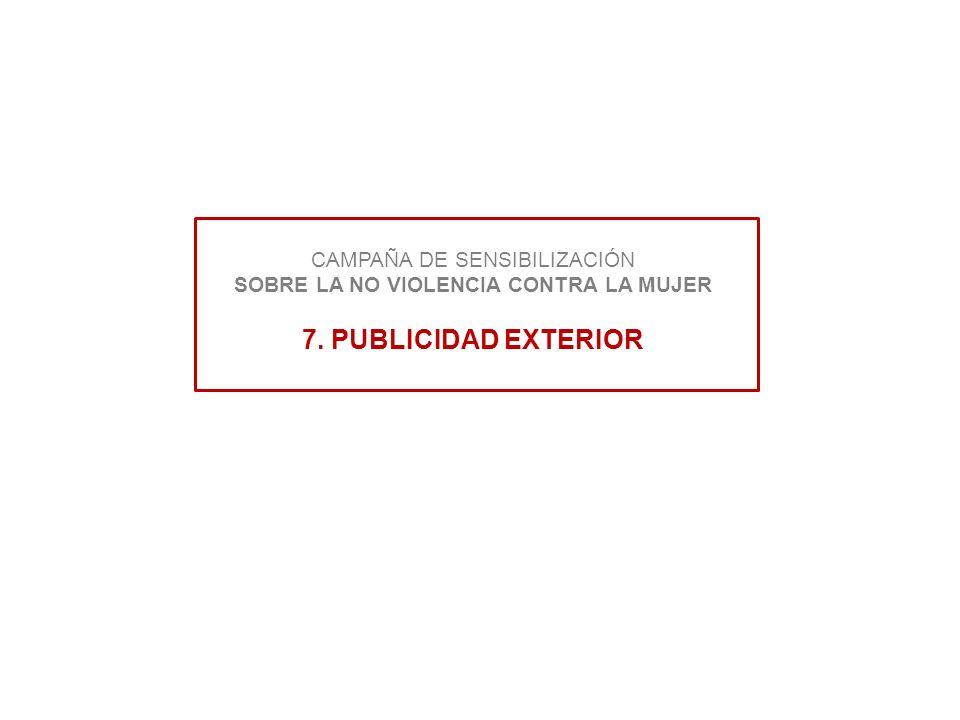 CAMPAÑA DE SENSIBILIZACIÓN SOBRE LA NO VIOLENCIA CONTRA LA MUJER 7
