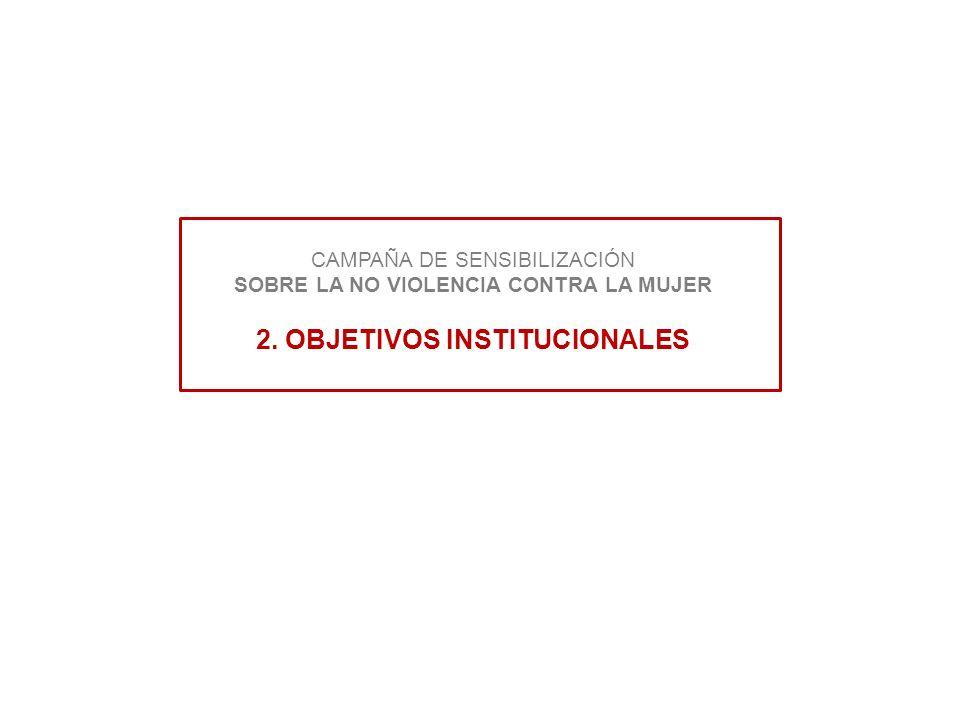 CAMPAÑA DE SENSIBILIZACIÓN SOBRE LA NO VIOLENCIA CONTRA LA MUJER 2