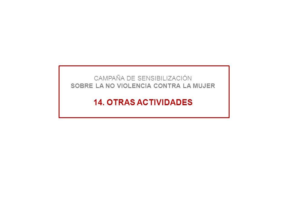 CAMPAÑA DE SENSIBILIZACIÓN SOBRE LA NO VIOLENCIA CONTRA LA MUJER 14