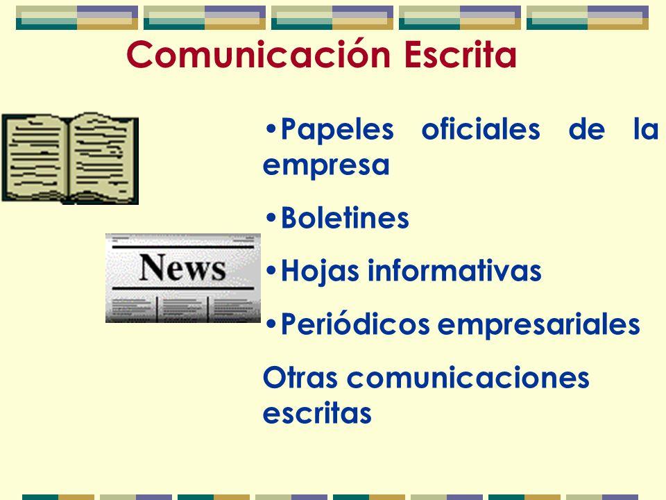 Comunicación Escrita Papeles oficiales de la empresa Boletines