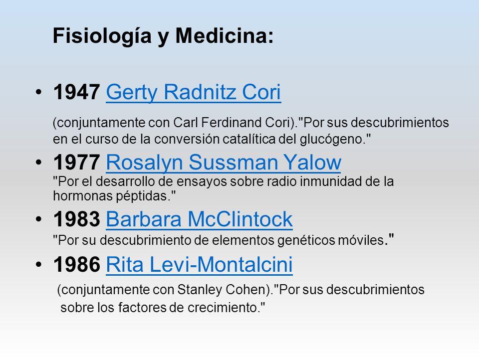 Fisiología y Medicina: 1947 Gerty Radnitz Cori