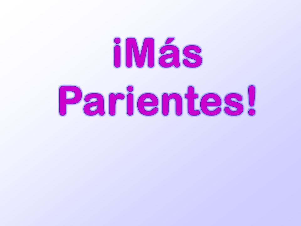 iMás Parientes!