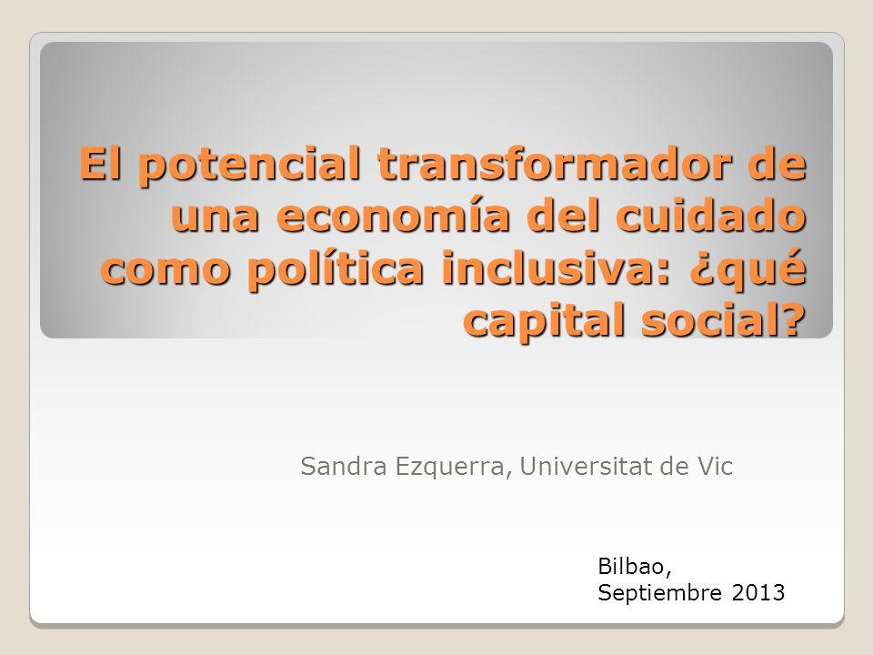 El potencial transformador de una economía del cuidado como política inclusiva: ¿qué capital social