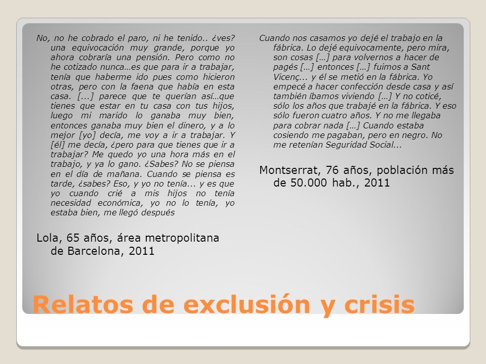 Relatos de exclusión y crisis