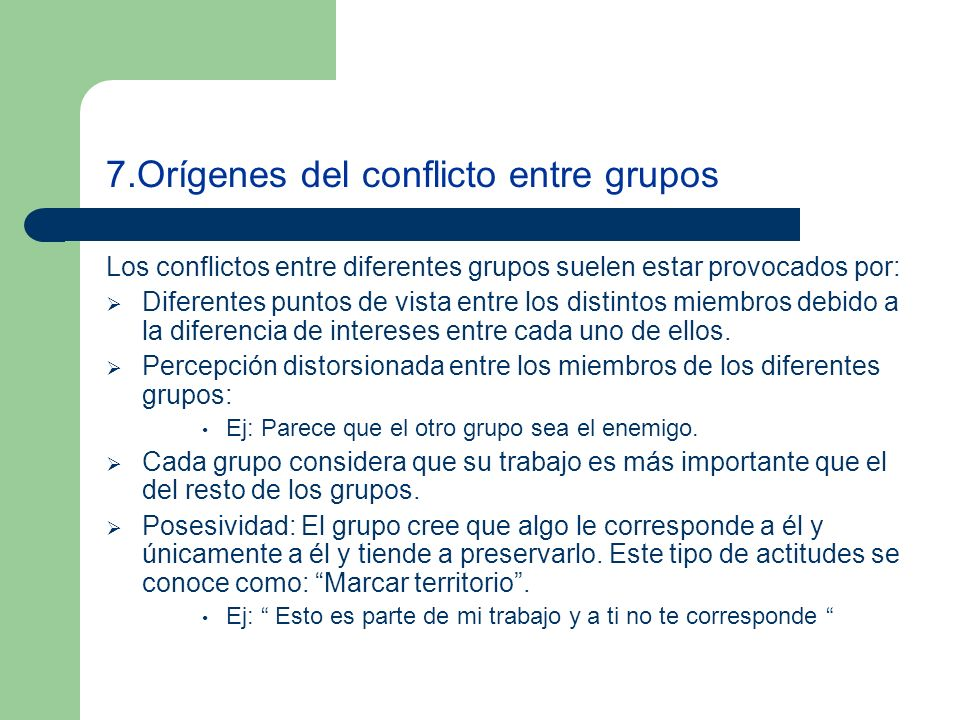 7.Orígenes del conflicto entre grupos