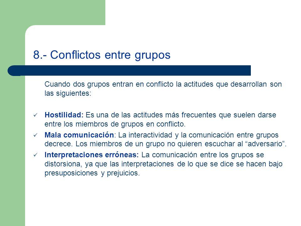 8.- Conflictos entre grupos