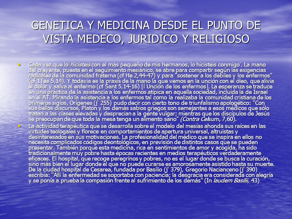 GENETICA Y MEDICINA DESDE EL PUNTO DE VISTA MEDECO, JURIDICO Y RELIGIOSO