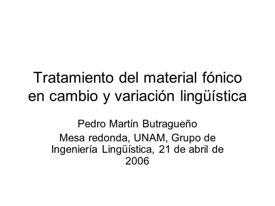 Tratamiento del material fónico en cambio y variación lingüística