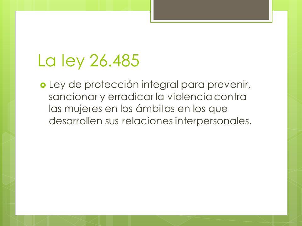 La ley 26.485