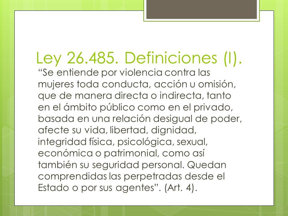 Ley 26.485. Definiciones (I).