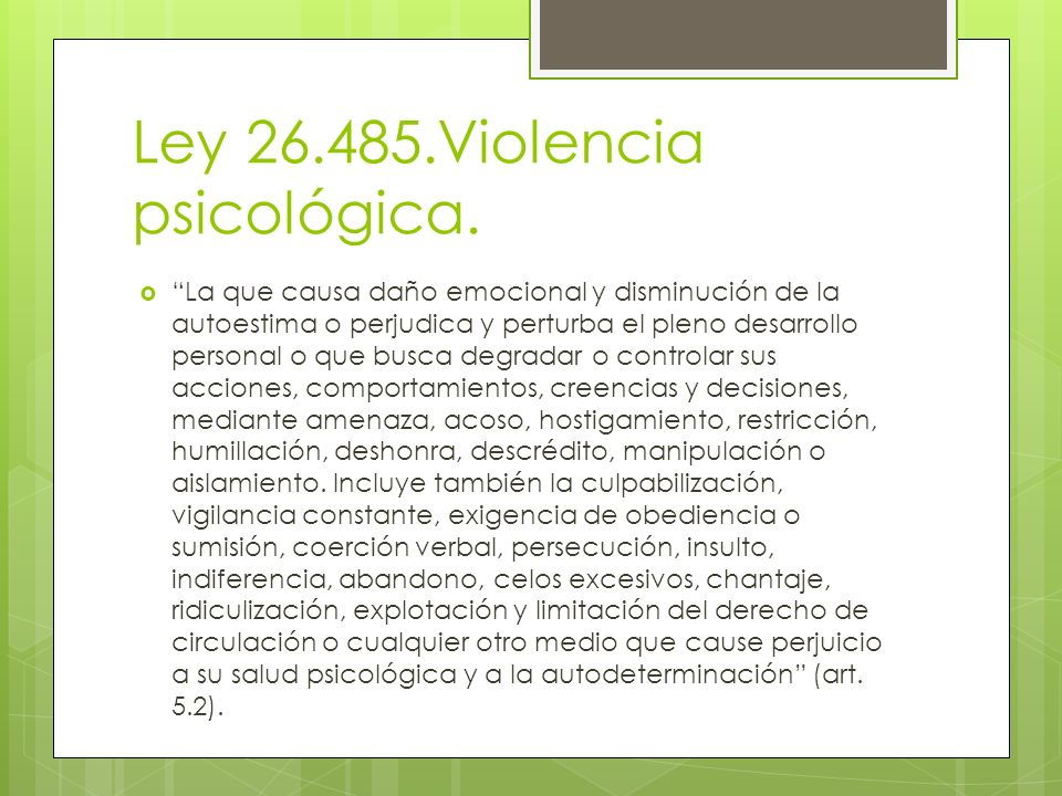 Ley 26.485.Violencia psicológica.